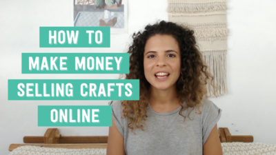 Youtube how to make money selling crafts online