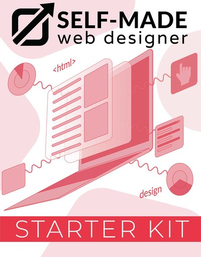 Image for the Free Self-Made Web Designer Starter Kit Course