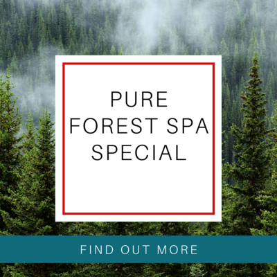 Pure  Forest Spa Special
