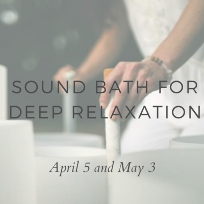 SOUND BATH april