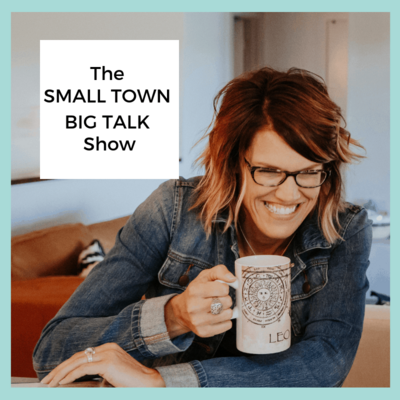 Small Town Big Talk Podcast Molly Knuth