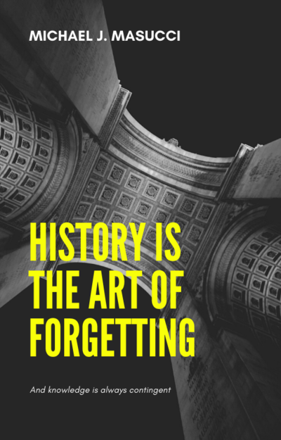 history-is-the-art-of-forgetting-ebook