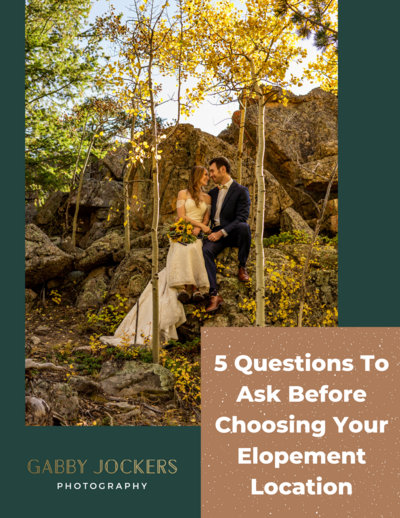 COVER1 5 Questions To Ask Before Choosing Your Elopement Location