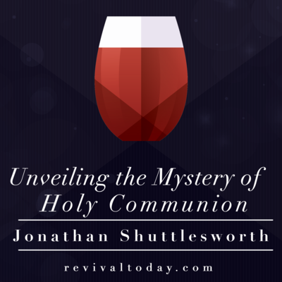 Unveiling the Mystery of the Holy Communion