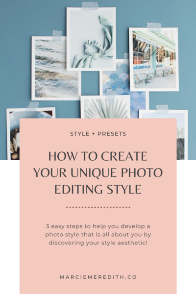 How-to-create-unique-photo-editing-style-Marcie-Meredith-Co-01