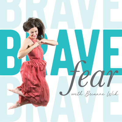 Brave Fear Podcast Cover_Brave Fear Podcast Cover-06