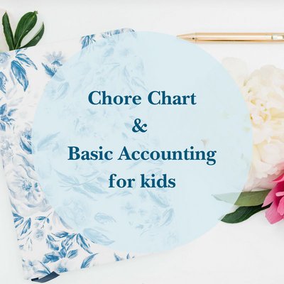 Chore Chart& Basic Accounting for kids