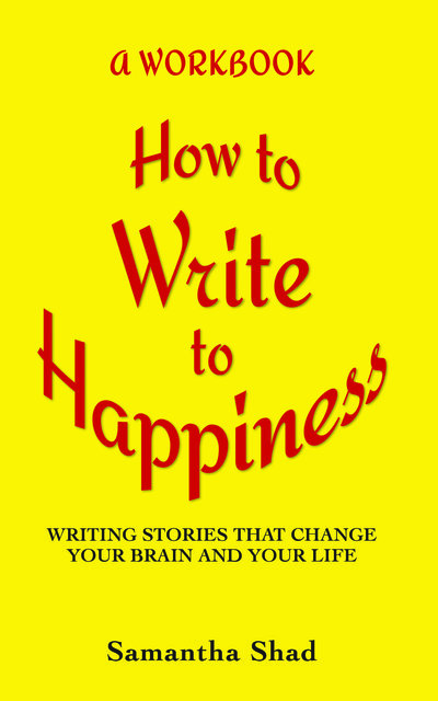 How to Write to Happiness front cover