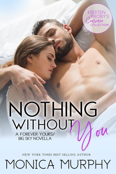 LWD-MonicaMurphy-Cover-NothingWithoutYou-LowRes