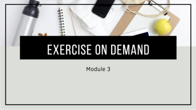 the first slide from Module 3 of the Home Exercise 101 course