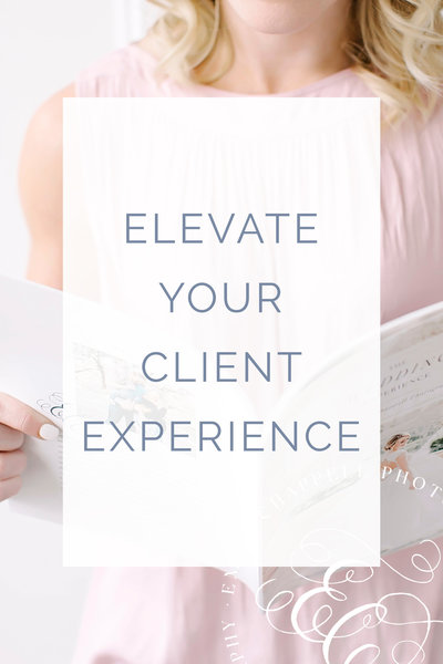 Elevate Client Experience