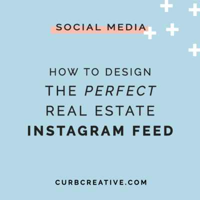 How to Design The Perfect Real Estate Instagram Feed_Small Post Graphic