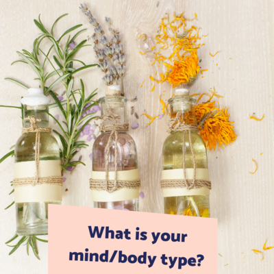 _What is your mind_body type