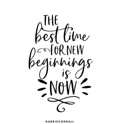 quote best time for beginnings