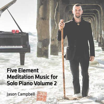 Album Cover Title Five Element Mediation Music for Solo Piano Volume 2 Jason Campbell standing beneath pier feet in in water wearing black suit holding tall wood flute standing upright beside him grand piano in background