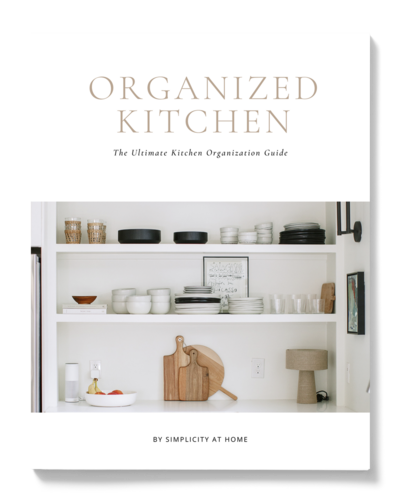 The ultimate kitchen organization guide by Simplicity at Home
