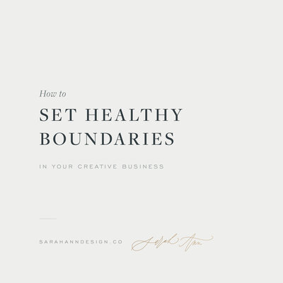 How-to-Set-Healthy-Boundaries-in-Your-Creative-Business-Sarah-Ann-Design
