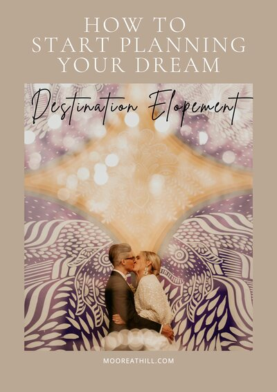 How to start planning your dream destination elopement VII