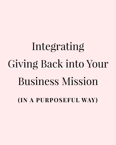 integrating giving back into your business mission