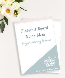 free pinterest board name ideas for your stationery business