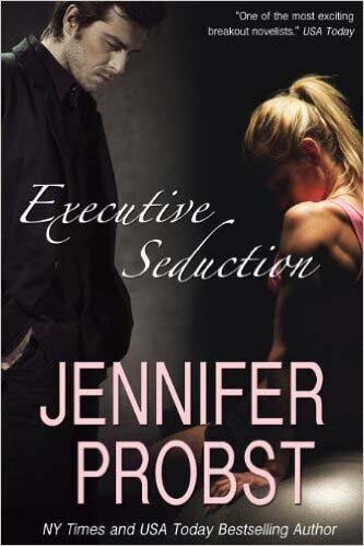 Jennifer Probst - Executive Seduction