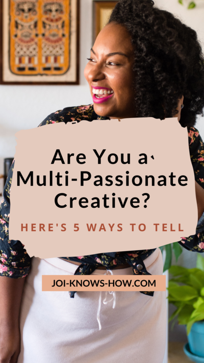 Copy of https___joi-knows-how.com_5-sings-youre-multi-passionate (1)