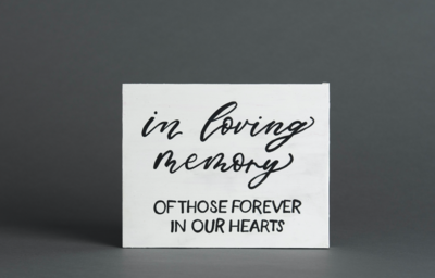 In Loving Memory Sign White