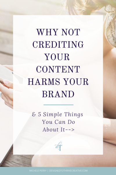 Why Not Crediting Content Harms Your Brand (& 5 Simple Things You Can Do About It)