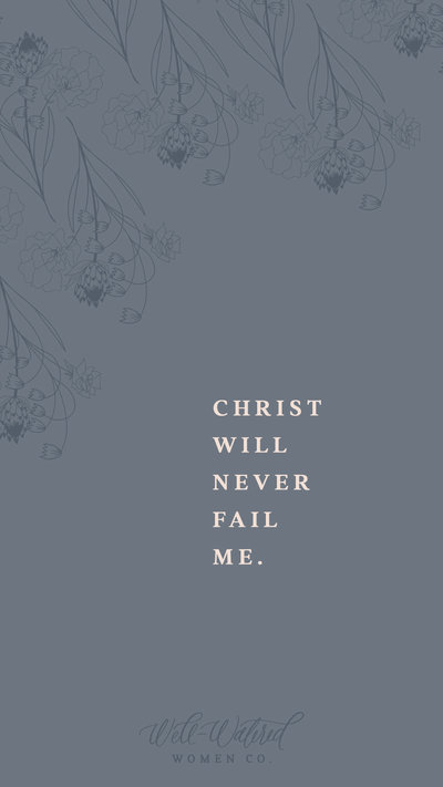 Christ Will Never Fail Me-2-Lockscreen