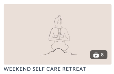 Weekend Self Care Retreat