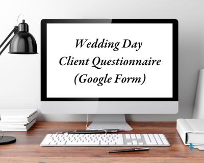 Wedding Day Client Questionnaire