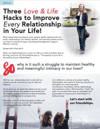 Three Love & Life Hacks to Improve Every Relationship in Your Life.