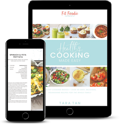 Healthy Cooking Made Easy Fit Foodie Mommy Tara Tan