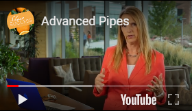 Advanced Pipes