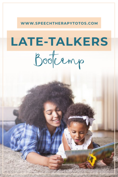 Late-Talker's Bootcamp Course