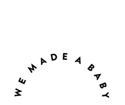 We Made a Baby Logo