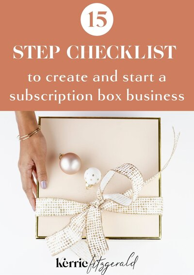 15 step checklist to create and start a subscription box business freebie doc