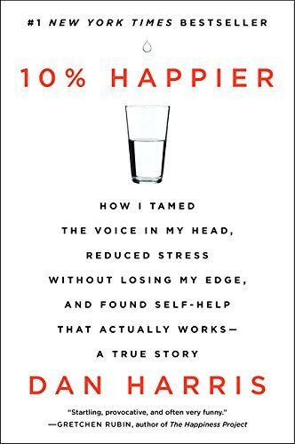 Cover image of the book, 10% Happier