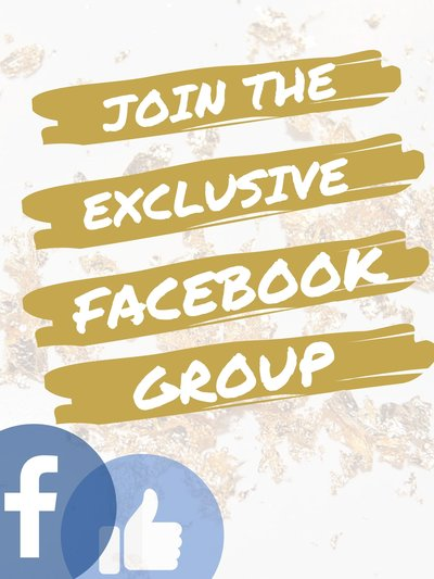 JOIN THE EXCLUSIVE FACEBOOK GROUP!