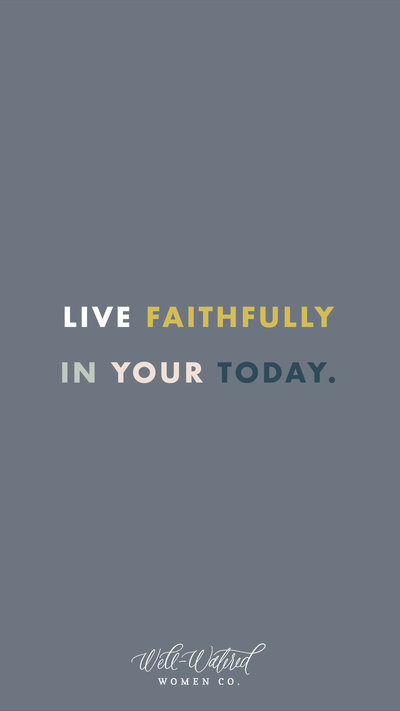 Live Faithfully In Your Today Lockscreen