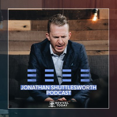 Jonathan Shuttlesworth and Revival Today Podcast