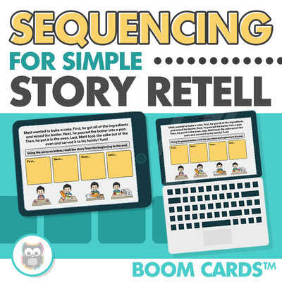 Boom cards: sequencing for simple story retell
