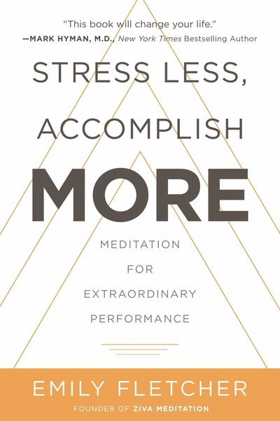 stress less accomplish more