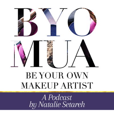 Be Your Own Makeup Artist Podcast