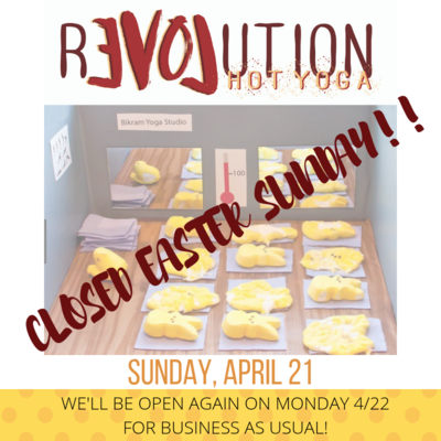 CLOSED EASTER SUNDAY!!