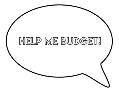 Help Me Budget Quote Graphic