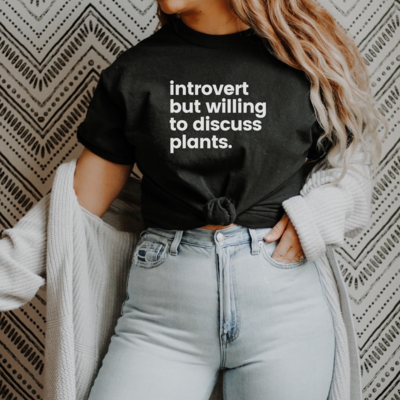 Introvert Plant Tee Shirt