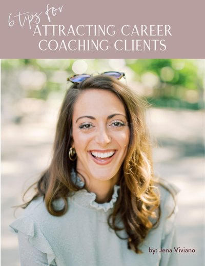 6 Tips for Attracting Career Coaching Clients