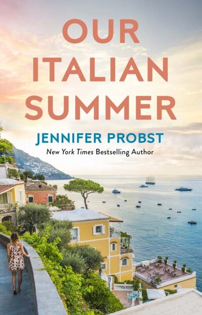 Jennifer Probst - Our Italian Summer