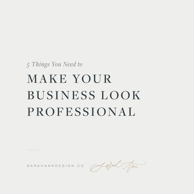 Tips for Creatives - 5 Things You Need to Make Your Business Look Professional - Sarah Ann Design